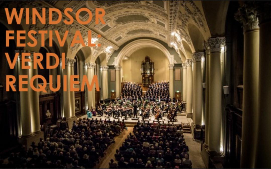 Windsor Festival: Verdi Requiem