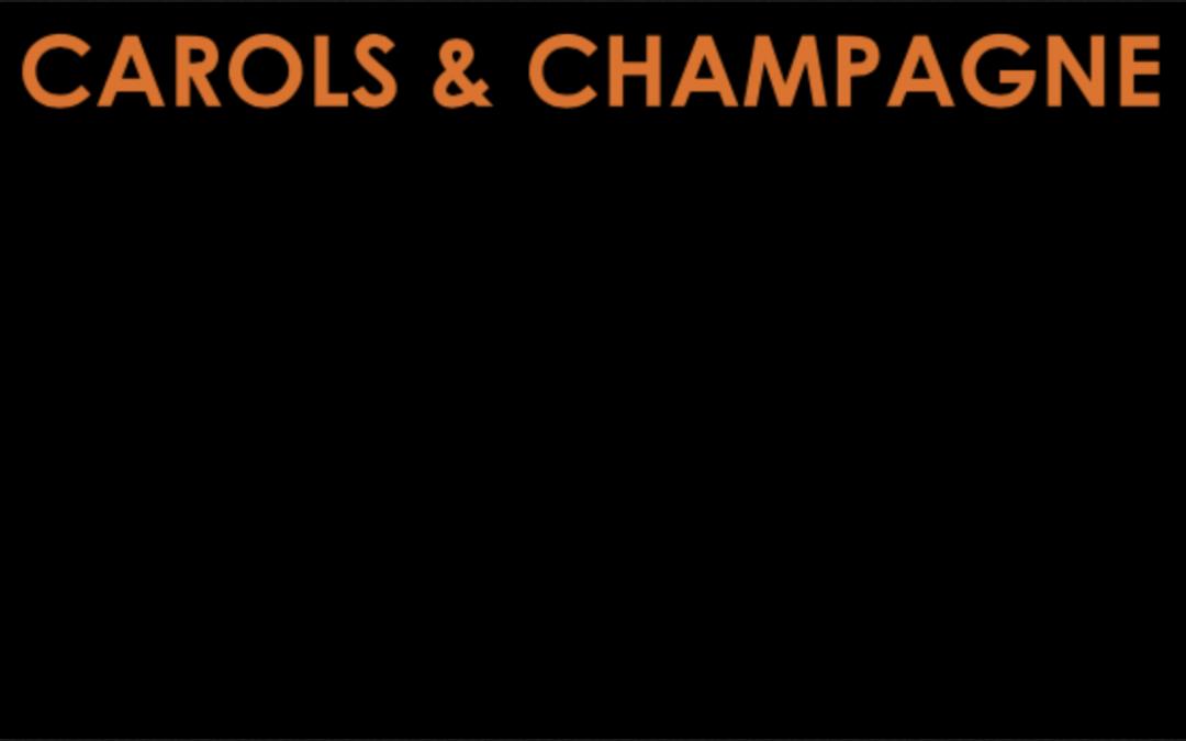 Carols & Champagne