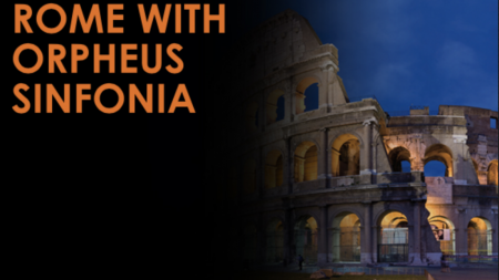 Rome with Orpheus Sinfonia