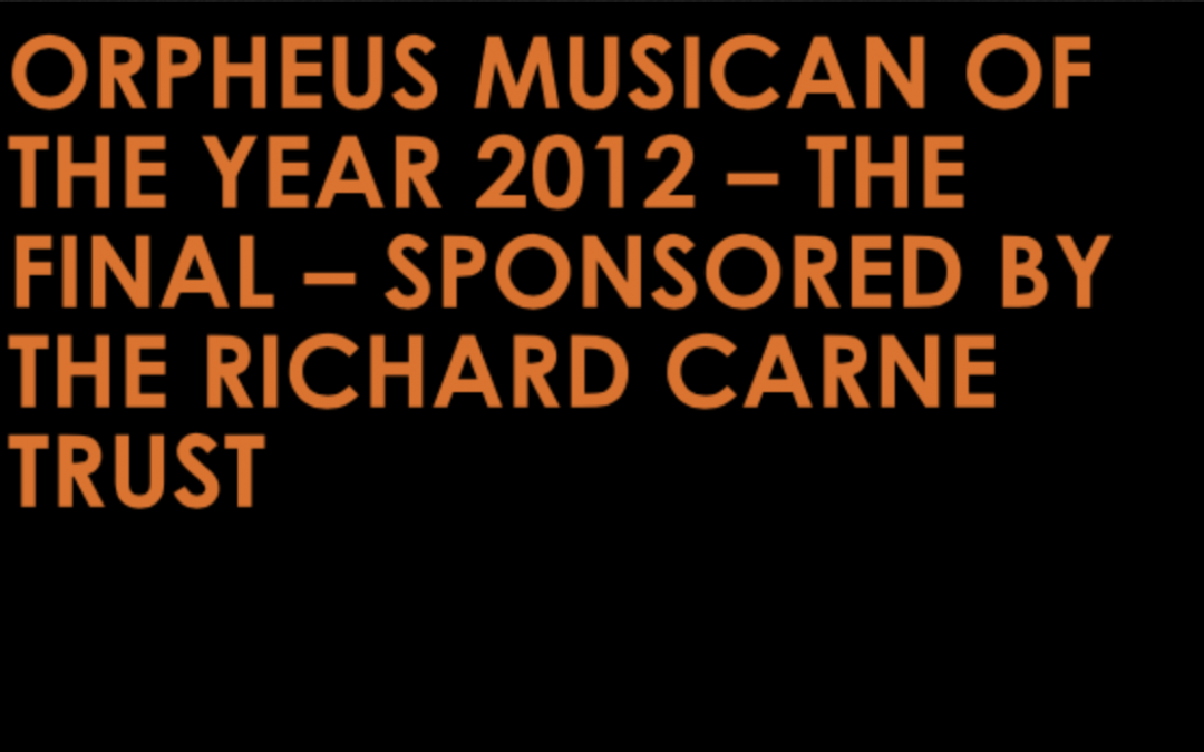 Orpheus Musician of the Year 2012 – The Final