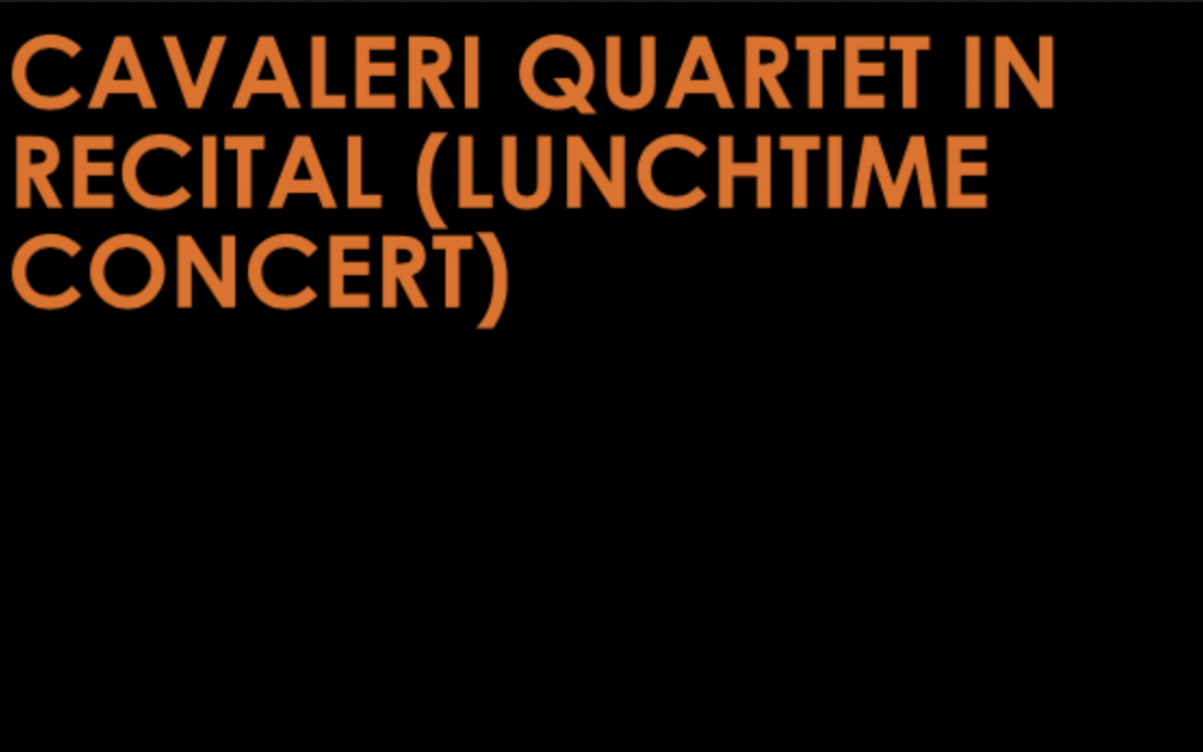 Cavaleri Quartet in Recital