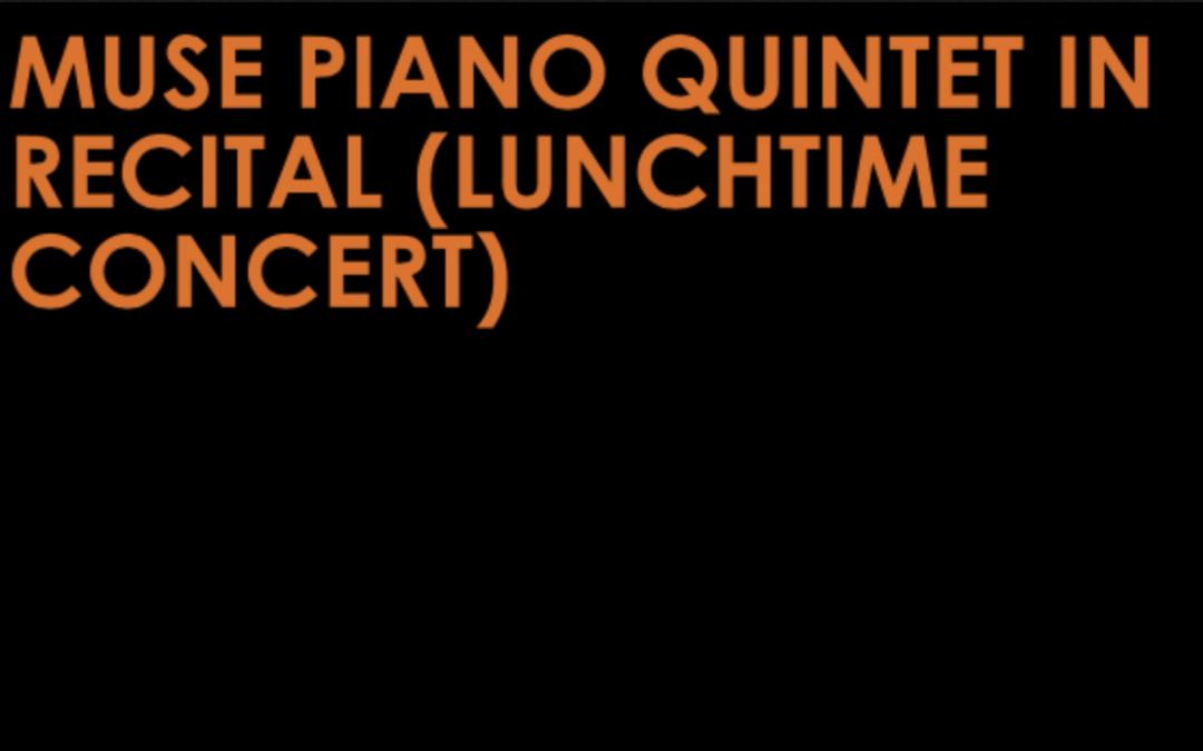 Muse Piano Quintet in Recital