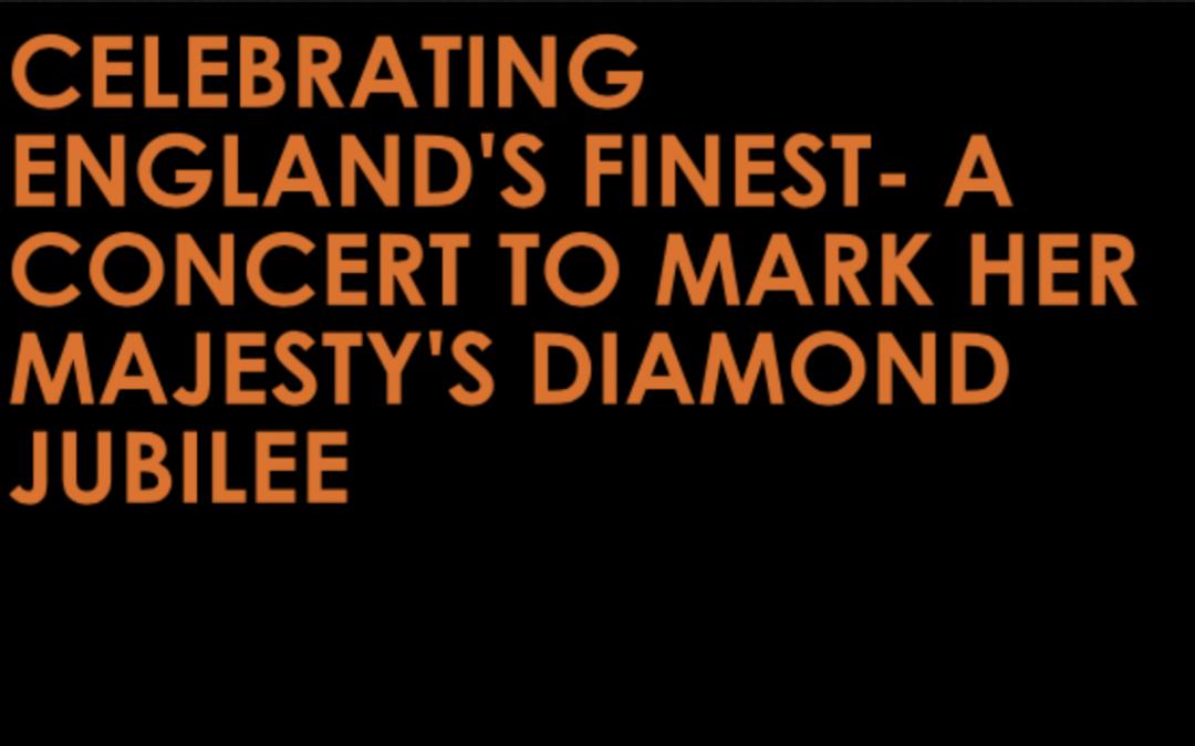 Celebrating England's Finest – A Concert To Mark Her Majestys' Diamond Jubilee